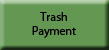 Trash Payment