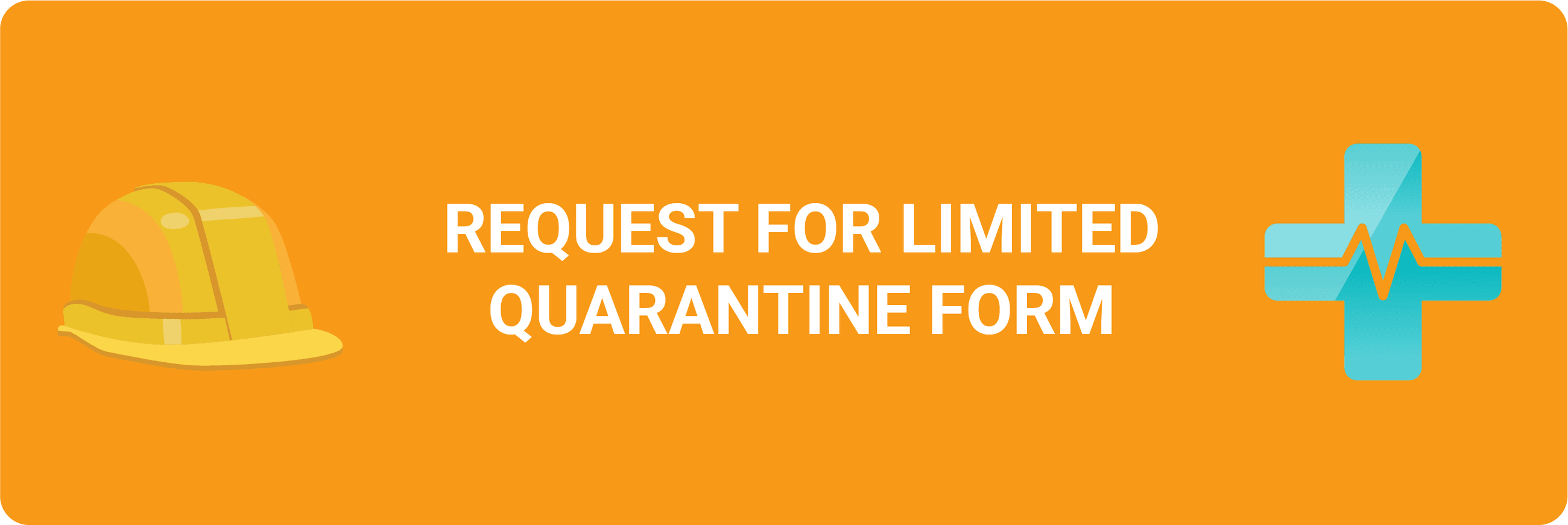 Request for Limited Quarantine Form
